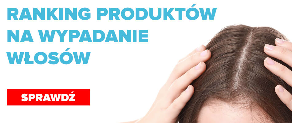 Ranking TOP 5 produktów na wypadanie włosów